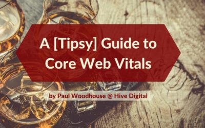A [Tipsy] Guide to Core Web Vitals