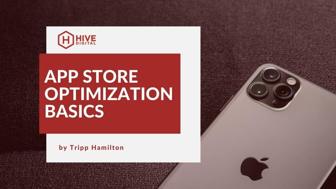 App Store Optimization Basics